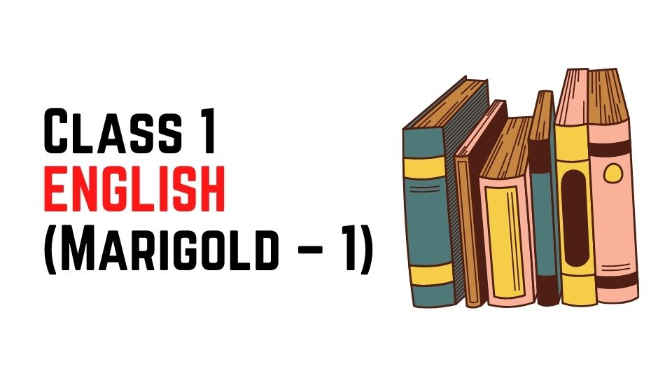[Pdf] NCERT Books For Class 1 ENGLISH (Marigold – 1) Download